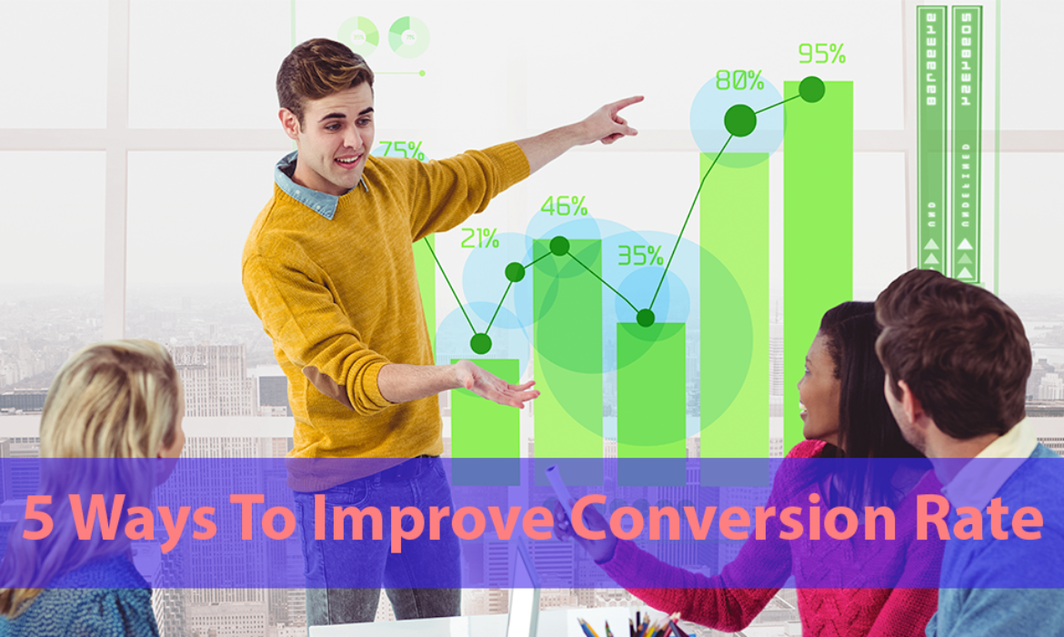 5 Ways To Increase Conversion Rate